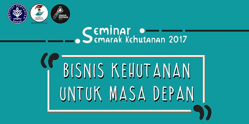 Featured Image Seminar Semarak Kehutanan